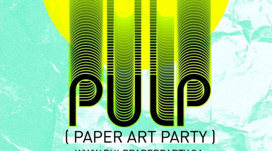 PULP Art Party April 27th
