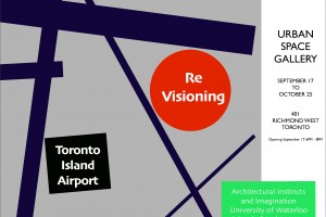 Re-visioning Toronto Island Airport at Urban Space Gallery – September 17th