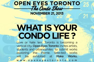 Call for Submissions – OYT 2013 – What is your Condo Life?