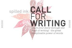 Call for Writing: spilled ink