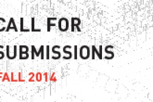 CALL FOR SUBMISSIONS: FALL 2014