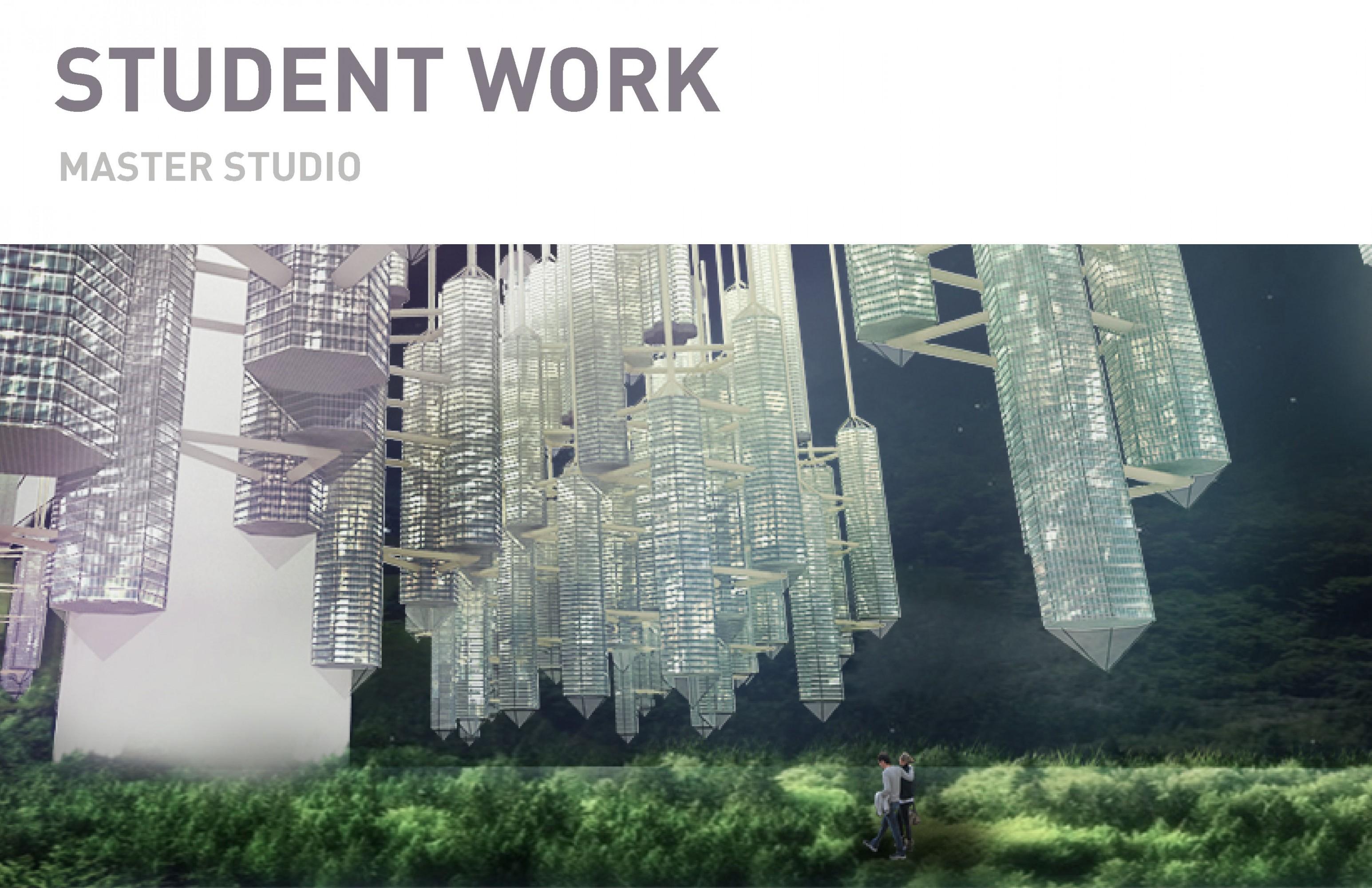 STUDENT WORK / Master Studio