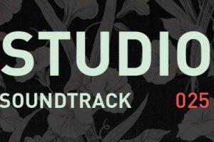 Studio Soundtrack 025: From Studio to Boiler Room